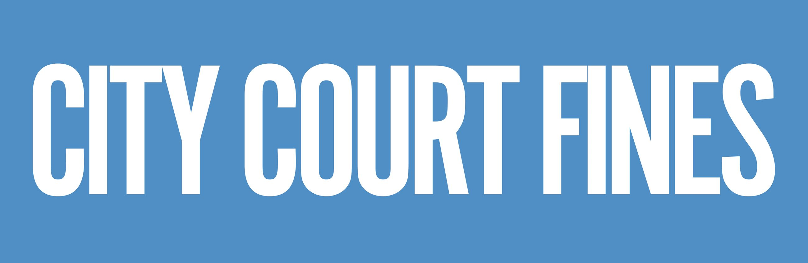 Pay City Court Fines