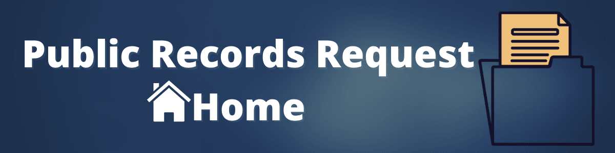 Public Records Request Banner