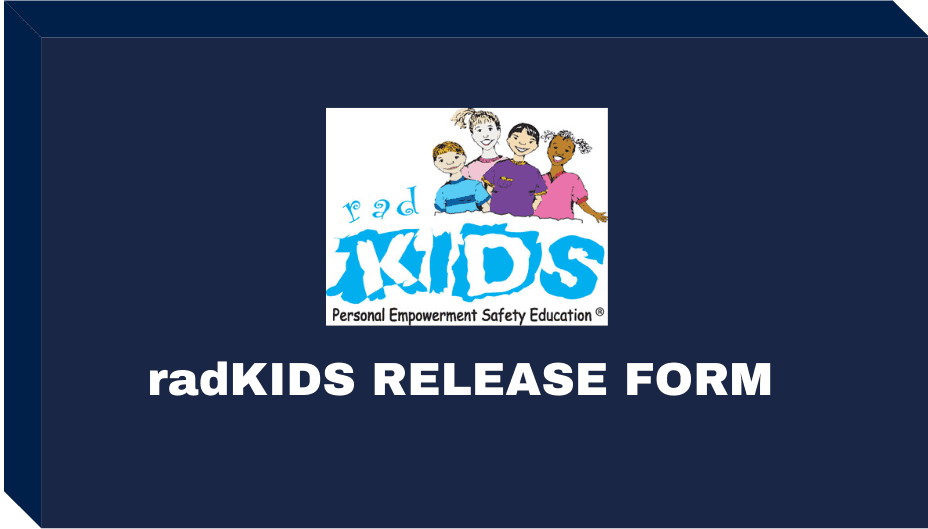 radKIDS RELEASE Form Button Opens in new window