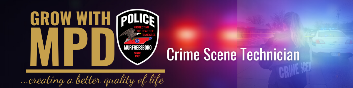 GROW WITH MPD CRIME SCENE TECH BANNER (1)